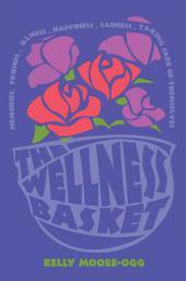 The Wellness Basket