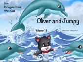 Oliver and Jumpy - the Cat Series, Stories 46-48: Bedtime stories for children in illustrated picture book with short stories for early readers.