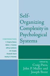 Self-Organizing Complexity in Psychological Systems