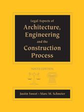 Legal Aspects of Architecture, Engineering and the Construction Process: Edition 9