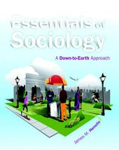 Essentials of Sociology: A Down-to-Earth Approach, Edition 10