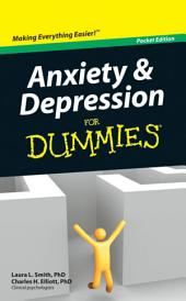 Anxiety and Depression For Dummies?: Edition 2