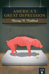 America's Great Depression (LFB)