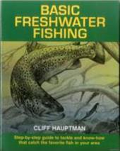 Basic Freshwater Fishing
