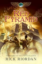 Kane Chronicles, The, Book One: Red Pyramid, The
