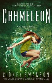 Chameleon: Book Two in The Ripple Series