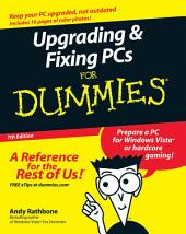 Upgrading and Fixing PCs For Dummies: Edition 7