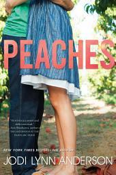 Peaches: Volume 1