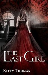 The Last Girl: dark erotica