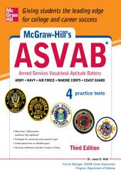 McGraw-Hill's ASVAB, 3rd Edition: Strategies + 4 Practice Tests, Edition 3