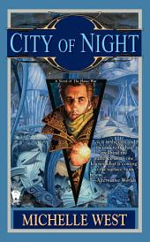 City of Night: A Novel of the House War