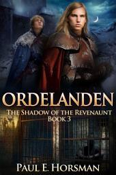 Ordelanden: The Shadow of the Revenaunt, Book 3
