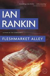 Fleshmarket Alley: An Inspector Rebus Novel