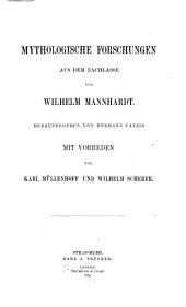Mythologische Forschungen aus dem Nachlasse, von Wilhelm Mannhardt: Bände 50-52