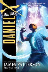 Daniel X: Game Over - Free Preview of the First 4 Chapters