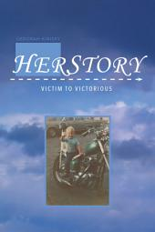 HerStory: Victim to Victorious