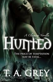 Hunted: A Claiming Novella, #1