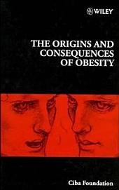 The Origins and Consequences of Obesity