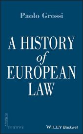 A History of European Law