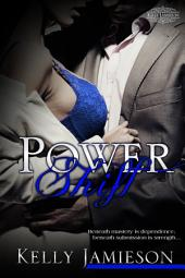 Power Shift: Power Series Book 3