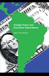 Foreign Policy and Economic Dependence
