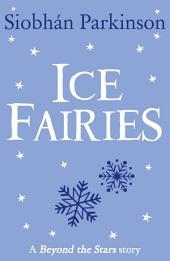 Ice Fairies: Beyond the Stars