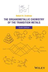 The Organometallic Chemistry of the Transition Metals: Edition 6