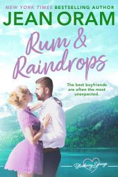 Rum and Raindrops: A Blueberry Springs Sweet Chick Lit Contemporary Romance