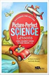 Picture-Perfect Science Lessons: Using Children's Books to Guide Inquiry