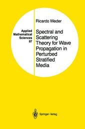 Spectral and Scattering Theory for Wave Propagation in Perturbed Stratified Media
