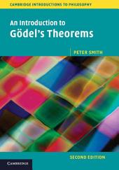 An Introduction to Gödel's Theorems: Edition 2