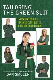 Tailoring the Green Suit: Empowering Yourself for an Executive Career in the New Green Economy