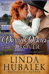 Darcie Desires a Drover: A Historical Western Romance