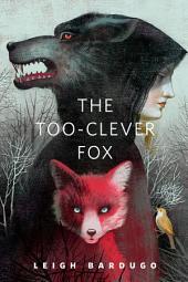 The Too-Clever Fox: A Tor.Com Original