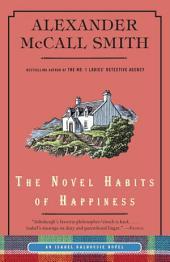 The Novel Habits of Happiness: An Isabel Dalhousie Novel (10)