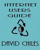 Internet Users Guide: Erfolgreiche Safe & Surfen