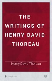 The Writings of Henry David Thoreau: Volume 1