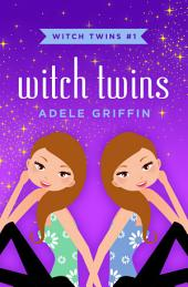 Witch Twins: Volume 1