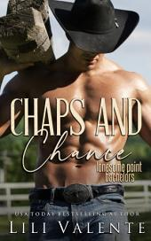Chaps and Chance