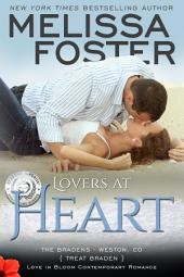 Lovers at Heart (Love in Bloom: The Bradens, Book 1) Contemporary Romance