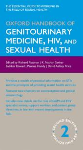 Oxford Handbook of Genitourinary Medicine, HIV, and Sexual Health: Edition 2