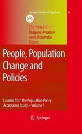 People, Population Change and Policies: Lessons from the Population Policy Acceptance Study Vol. 1: Family Change