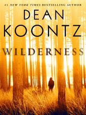Wilderness (Short Story)