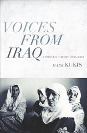 Voices from Iraq: A People's History, 2003-2009: A People's History, 2003-2009