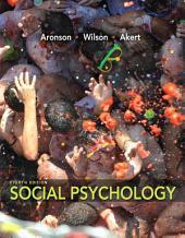 Social Psychology: Edition 8