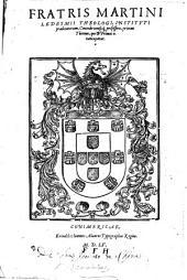 Fratris Martini Ledesmi Primus Thomus, qui et Prima 4. nuncupatur