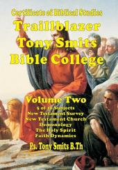 Traillblazer, Tony Smits Bible College, Certificate of Biblical Studies, Subjects 6 to 10, Book Two