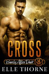 Cross: Mating Fever: Shifters Forever Worlds