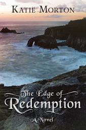The Edge of Redemption: A Novel