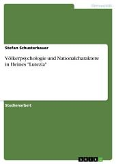 """Völkerpsychologie und Nationalcharaktere in Heines """"Lutezia"""""""
